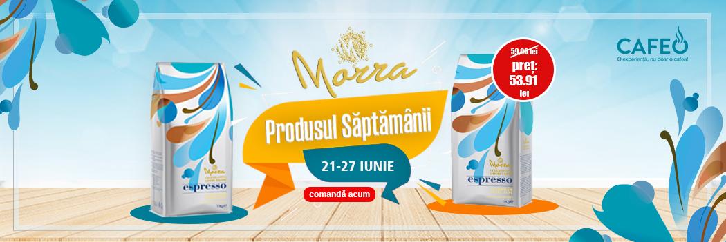 Produsul Săptămânii Morra Espresso 21-27 Iunie 2021